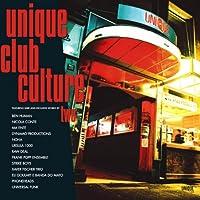 Unique Club Culture 2 [12 inch Analog]