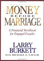 Money Before Marriage: A Financial Workbook for Engaged Couples