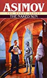The Naked Sun (The Robot Series Book 2) (English Edition)