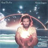 Keep the Fire - Kenny Loggins