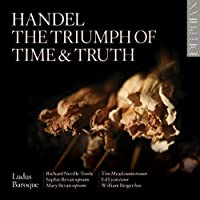 Handel: The Triumph of Time & Truth by Ludus Baroque (2014-07-08)