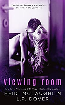 Viewing Room: A Society X Novel by [Dover, L.P., McLaughlin, Heidi]