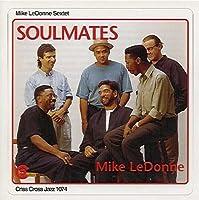 Soulmates by Mike LeDonne Sextet (1994-04-06)