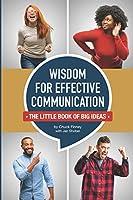 Wisdom for Effective Communication