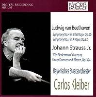 Beethoven Symphonies 4 & 7. J. Strauss Jr. 'Fledermaus' Overture / Unter Donner Und Blitzen. ( by VARIOUS ARTISTS