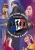 ℃-ute Cutie Circuit ~De retour a Paris~ [DVD]