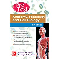 Anatomy Histology and Cell Biology PreTest Self-Assessment and Review 5/E