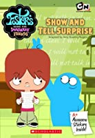 Show and Tell Surprise (Foster's Home for Imaginary Friends)