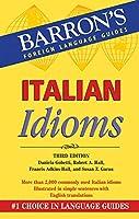 Italian Idioms (Barron's Idioms Series)