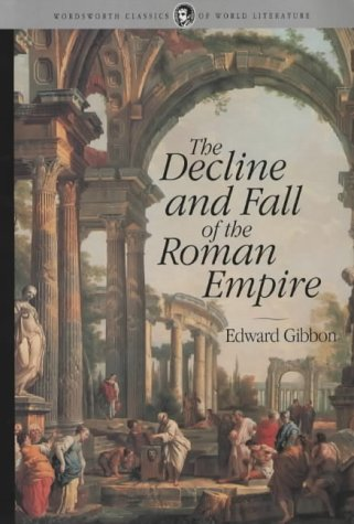 Decline & Fall of the Roman Empire (Classics of World Literature)