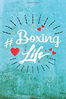 Boxing Life: Best Gift Ideas Blank Line Notebook and Diary to Write. Best Gift for Everyone, Pages of Lined & Blank Paper