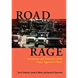 Road Rage: Assessment and Treatment of the Angry, Aggressive Driver