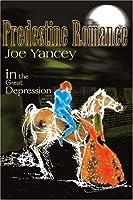 Predestine Romance: In the Great Depression