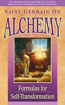 Saint Germain On Alchemy by [Prophet, Mark L., Prophet, Elizabeth Clare]