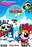 Powerpuff Girls: Twas the Fight Before Christmas [DVD]