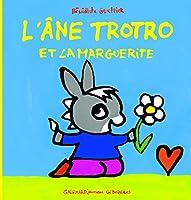 L'Ane Trotro Et La Marguerite
