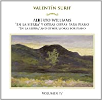 Williams: En la sierra' and other works for piano, Vol. 4 by Valent?n Surif