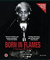 Born in Flames [Blu-ray]
