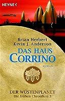 Das Haus Corrino: Der Wuestenplanet - Die fruehen Chroniken 3