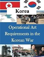Operational Art Requirements in the Korean War