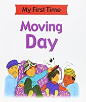 Moving Day (My First Time)