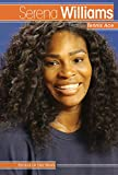 Serena Williams: Tennis Ace (People in the News)