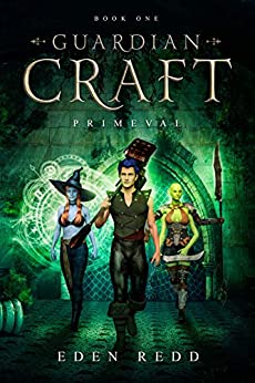 Guardian Craft: Primeval: Book One by [Redd, Eden]