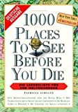 1000 Places to see before you die. Die Lebensliste fuer den Weltreisenden