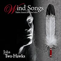 Wind Songs-Native American Flute Solos