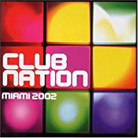 Ministry of Sound: Club Nation Miami 2002