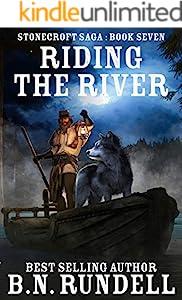 Riding The River (Stonecroft Saga Book 7) (English Edition)