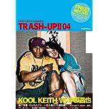 季刊 TRASH-UP!! vol.4(雑誌+DVD)