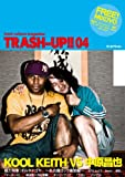季刊 TRASH-UP!! vol.4(雑誌+DVD)