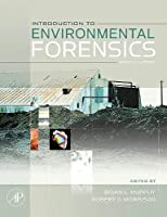 Introduction to Environmental Forensics Second Edition【洋書】 [並行輸入品]