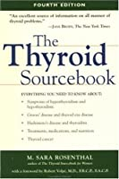 The Thyroid Sourcebook (Sourcebooks)