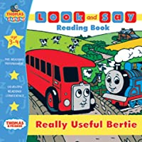 Really Useful Bertie (Thomas the Tank Engine Look and Say)