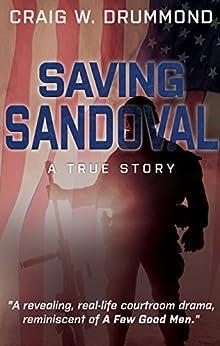 [Drummond, Craig W.]のSAVING SANDOVAL: A True Story (English Edition)