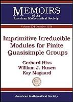 Imprimitive Irreducible Modules for Finite Quasisimple Groups (Memoirs of the American Mathematical Society)