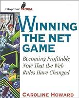 Winning the Net Game (Entrepreneur Mentor Series)