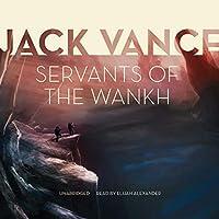 Servants of the Wankh (Tschai Planet of Adventure Series Book 2) (The Tschai Planet of Adventure)【洋書】 [並行輸入品]