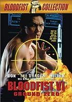 Bloodfist VI: Ground Zero [並行輸入品]