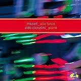 モーツァルト:ピアノ・ソナタ 第11、2、13番 (Mozart - Alla Turca -Piano Sonatas Nos. 2 11 & 13/Aldo Ciccolini) [日本語帯・解説付]