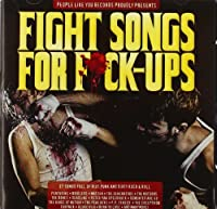 Fight Songs For F*ck - Ups (2010 PLY Compilation - 27 Tracks)