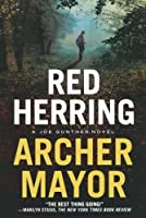 Red Herring: A Joe Gunther Novel (Joe Gunther Series) by Archer Mayor(2011-08-30)