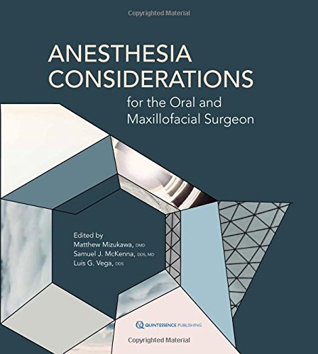 Download Anesthesia Considerations for the Oral and Maxillofacial Surgeon 0867157135