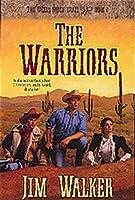 The Warriors (The Wells Fargo Trail)
