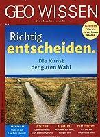 GEO Wissen 64/2019 - Richtig entscheiden.