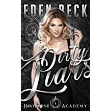 Dirty Liars: A High School Bully Romance