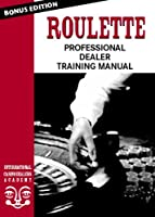 Roulette- Professional Casino Dealer Training DVD: How to learn the skills that will change your life! [並行輸入品]