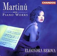 Martinu;Piano Works